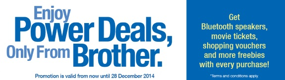 Brother Promotion (10 Oct 2014 - 28 Dec 2014)